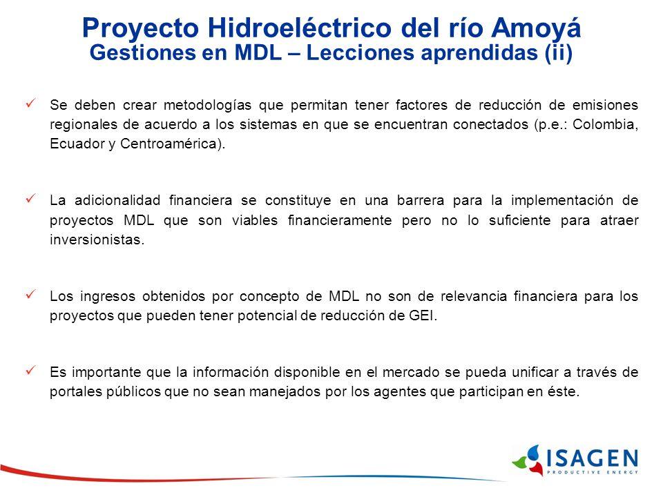 Proyecto Hidroeléctrico del río Amoyá Gestiones en MDL – Lecciones aprendidas (ii)