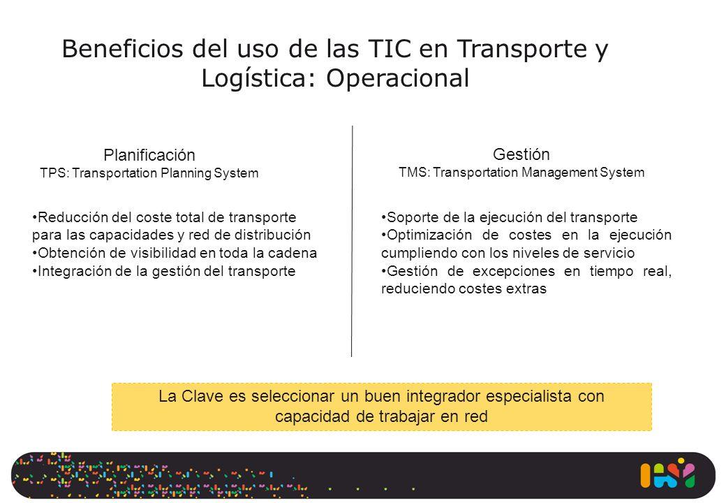Beneficios del uso de las TIC en Transporte y Logística: Operacional