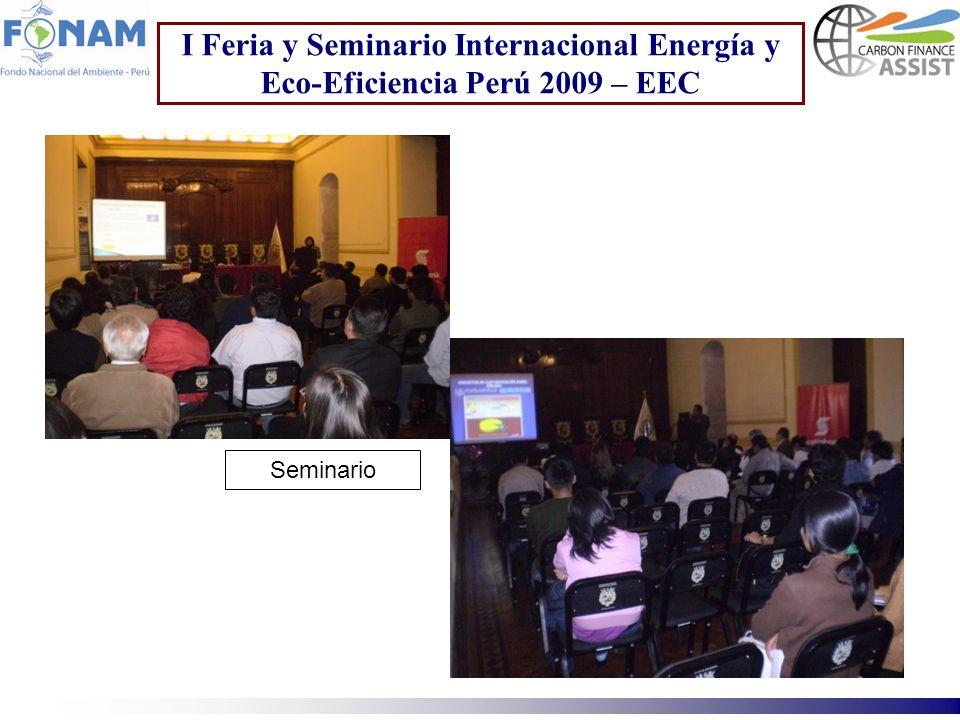 I Feria y Seminario Internacional Energía y Eco-Eficiencia Perú 2009 – EEC