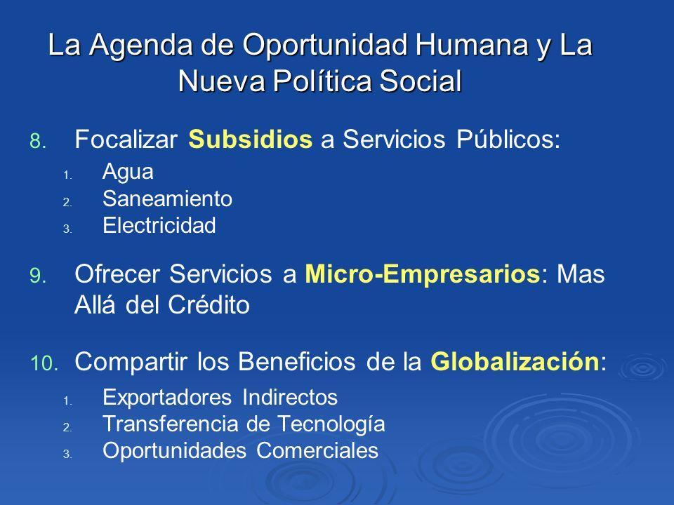 La Agenda de Oportunidad Humana y La Nueva Política Social