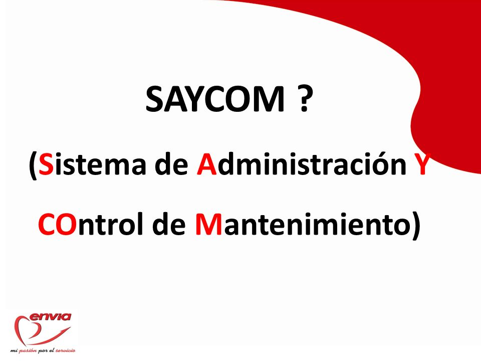 SAYCOM (Sistema de Administración Y COntrol de Mantenimiento)