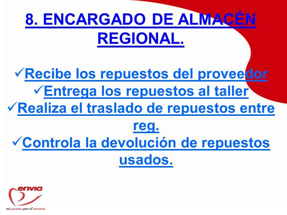 8. ENCARGADO DE ALMACÉN REGIONAL.