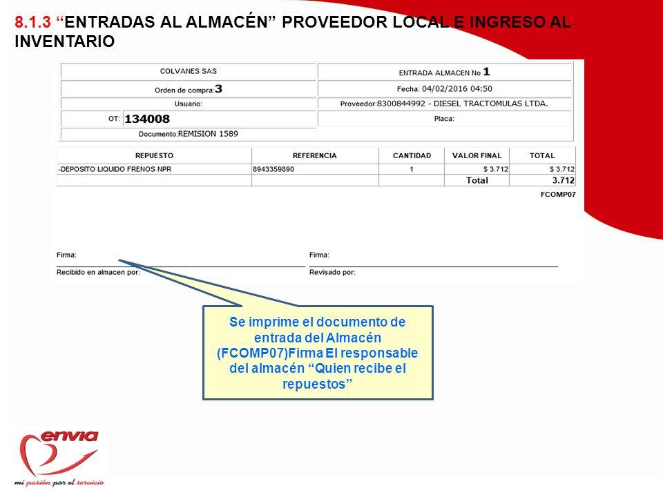 8.1.3 ENTRADAS AL ALMACÉN PROVEEDOR LOCAL E INGRESO AL INVENTARIO