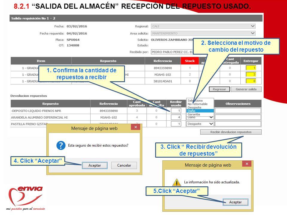 8.2.1 SALIDA DEL ALMACÉN RECEPCIÓN DEL REPUESTO USADO.