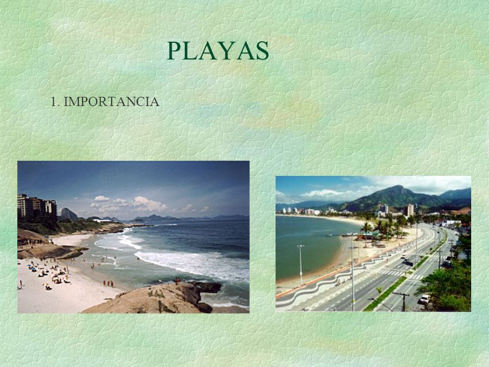 PLAYAS 1. IMPORTANCIA