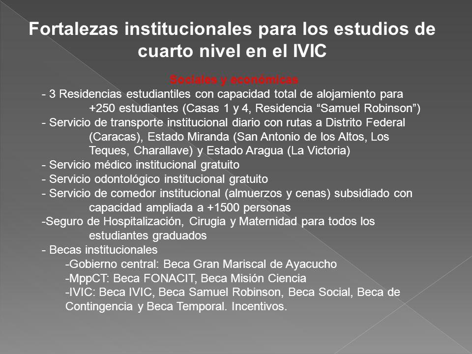 Fortalezas institucionales para los estudios de cuarto nivel en el IVIC