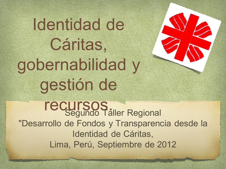 Identidad de Cáritas, gobernabilidad y gestión de recursos.