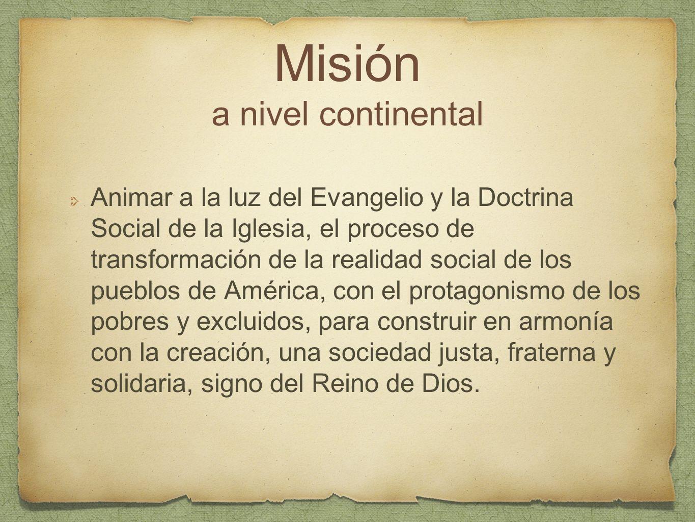 Misión a nivel continental