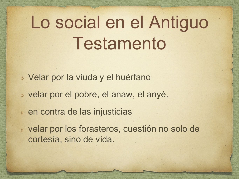 Lo social en el Antiguo Testamento