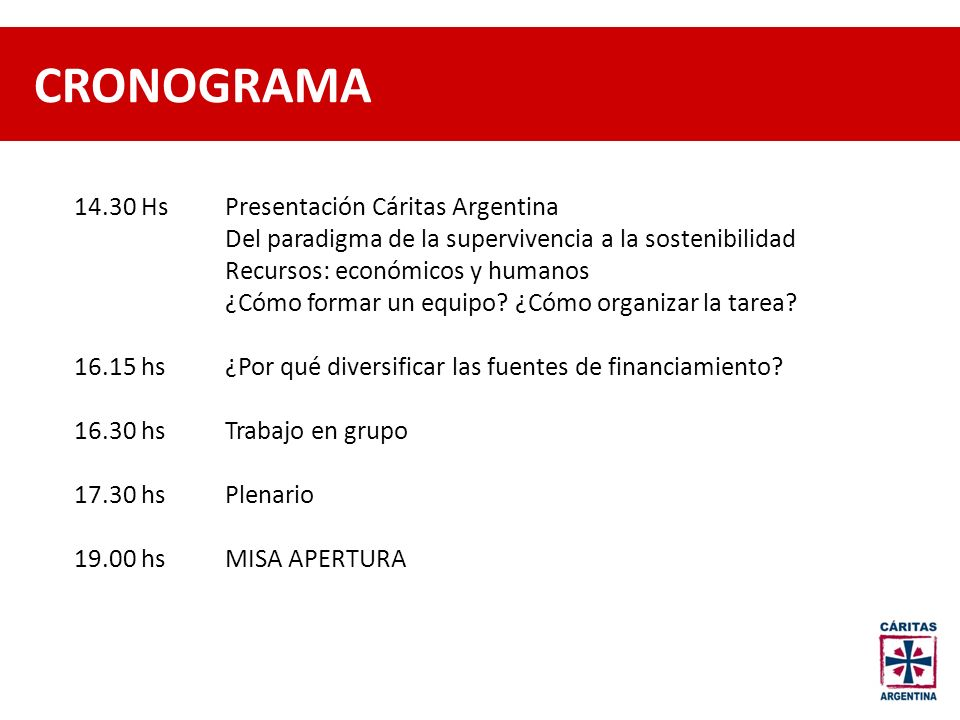 CRONOGRAMA 14.30 Hs Presentación Cáritas Argentina