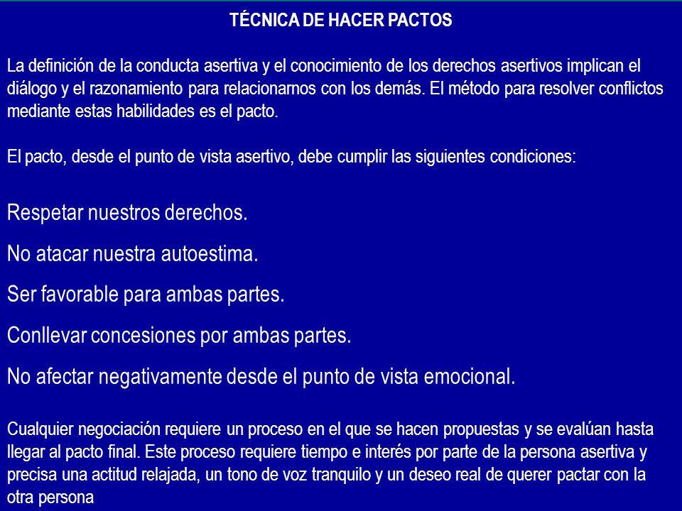 TÉCNICA DE HACER PACTOS