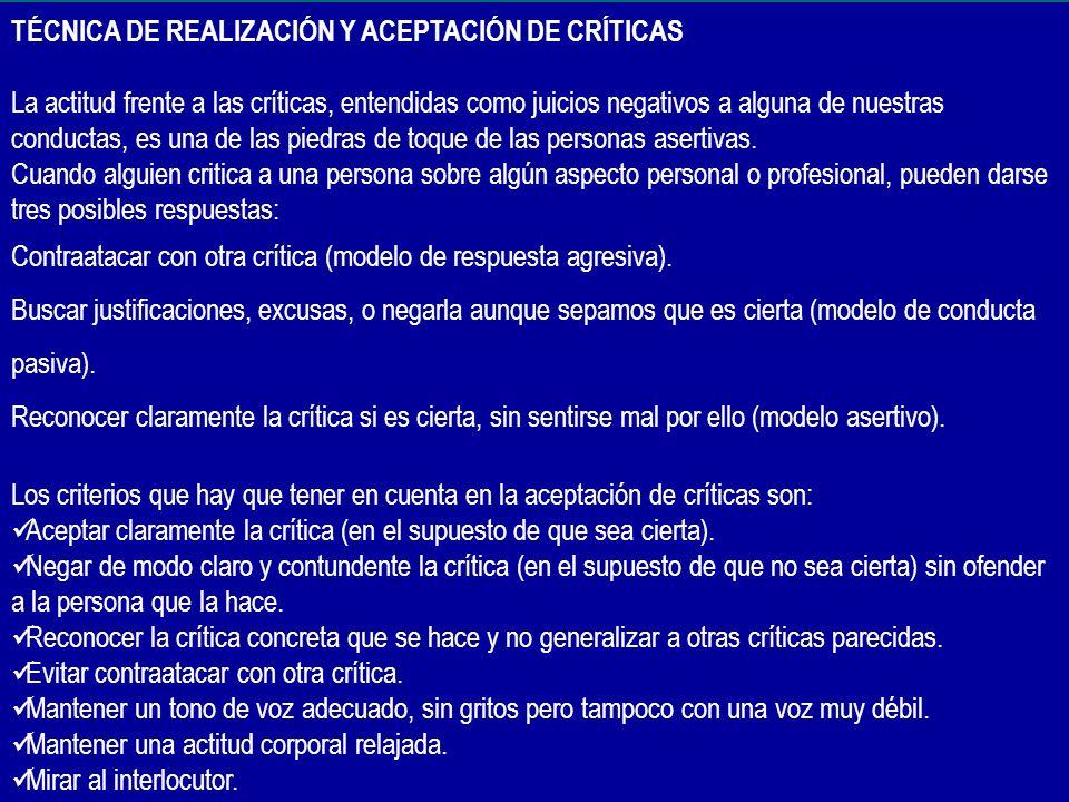 TÉCNICA DE REALIZACIÓN Y ACEPTACIÓN DE CRÍTICAS