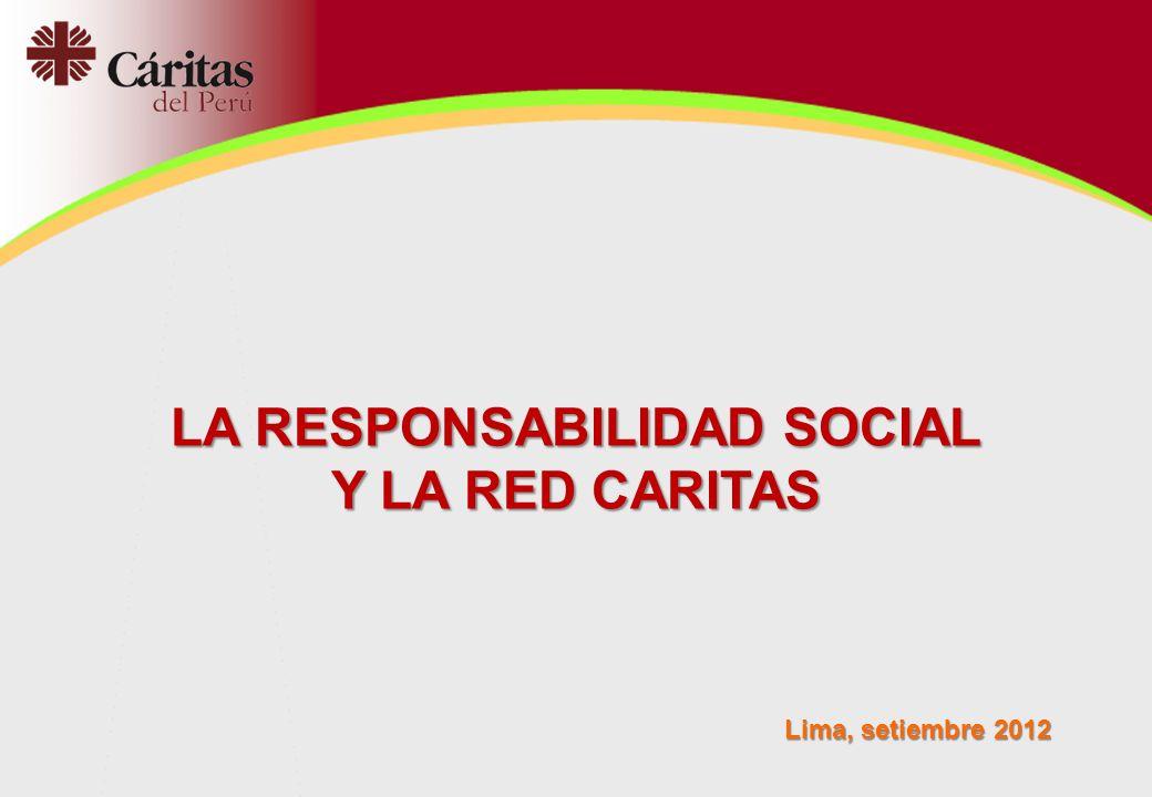 LA RESPONSABILIDAD SOCIAL Y LA RED CARITAS