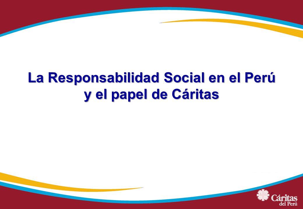 La Responsabilidad Social en el Perú y el papel de Cáritas