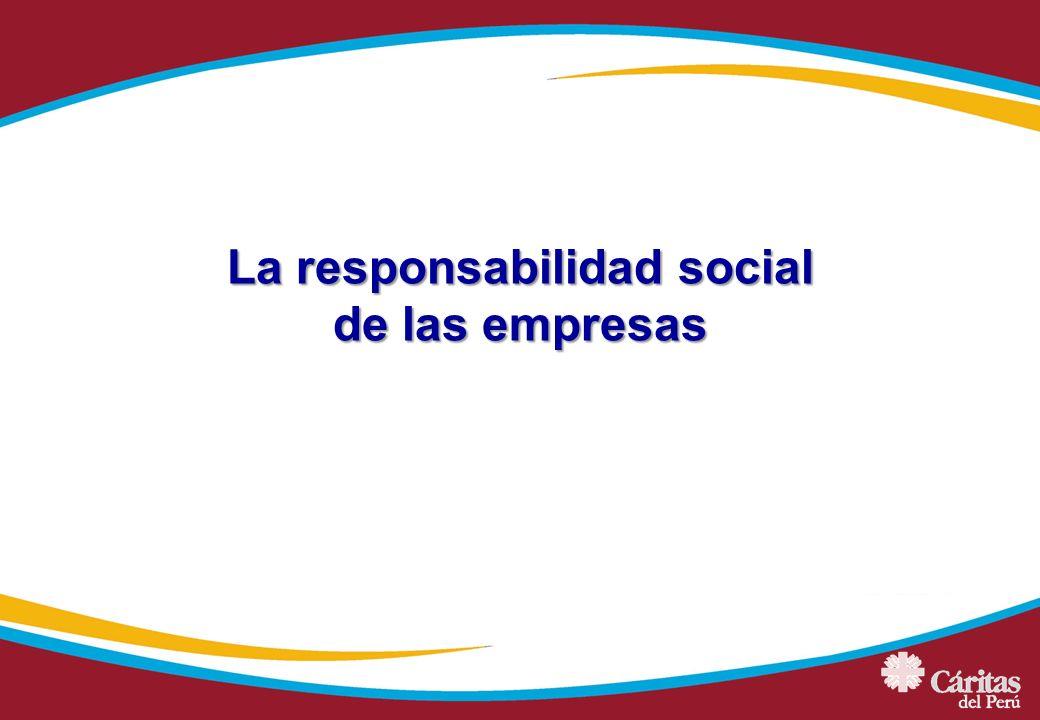 La responsabilidad social de las empresas