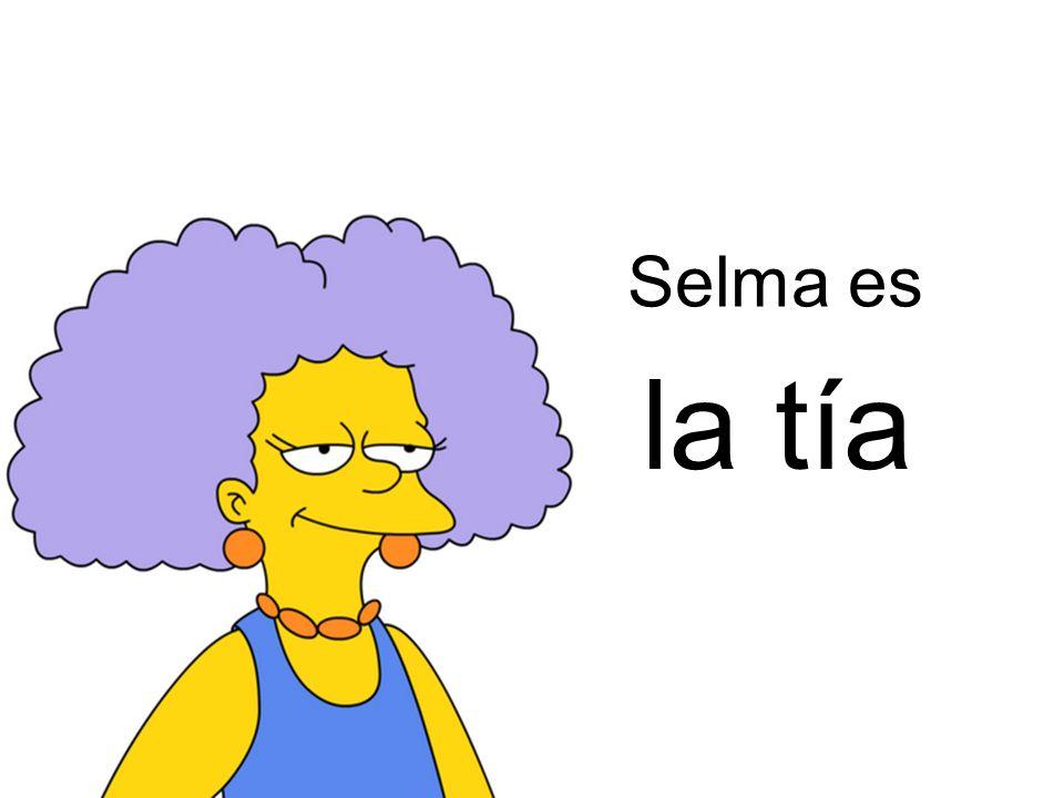 Selma es la tía