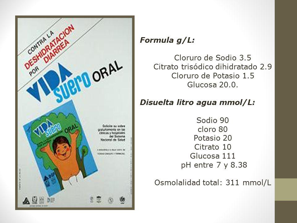 Citrato trisódico dihidratado 2.9 Cloruro de Potasio 1.5 Glucosa 20.0.
