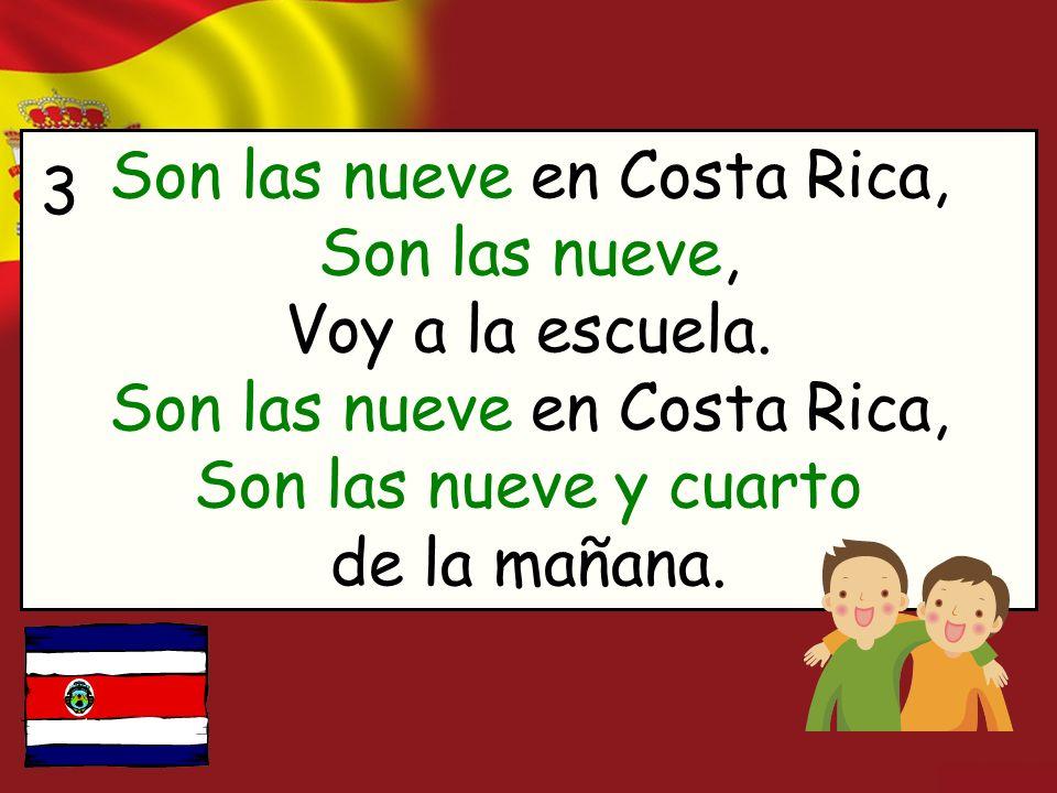Son las nueve en Costa Rica, Son las nueve, Voy a la escuela