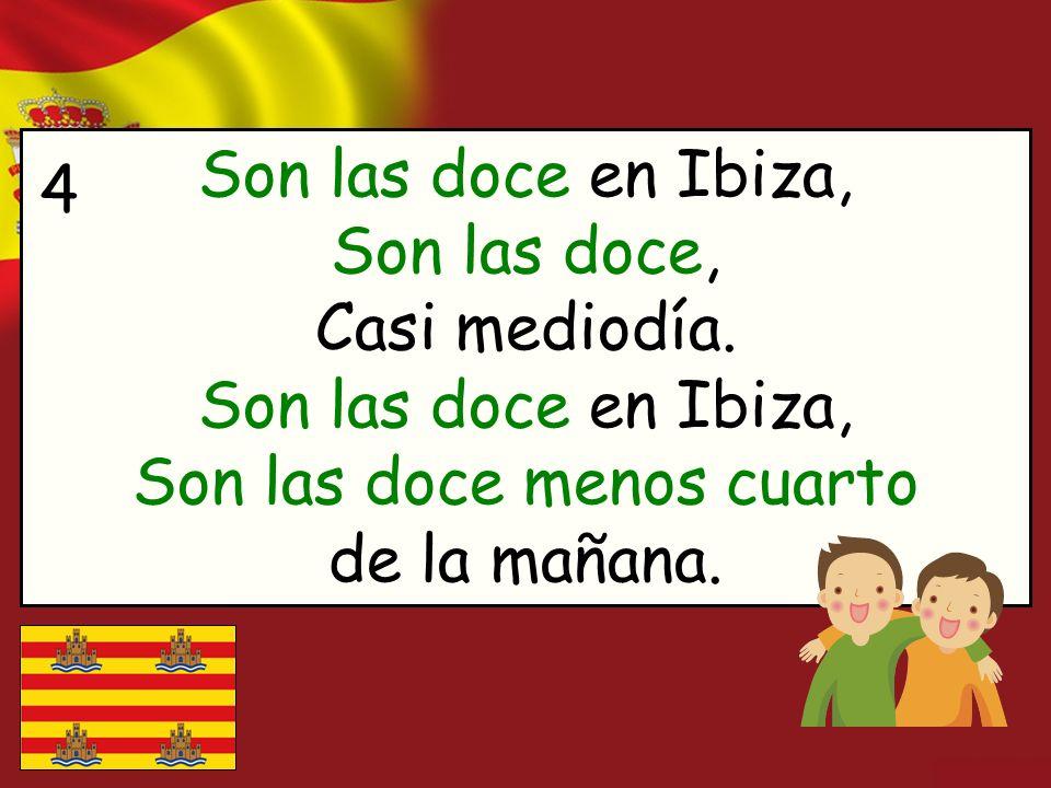 Son las doce en Ibiza, Son las doce, Casi mediodía
