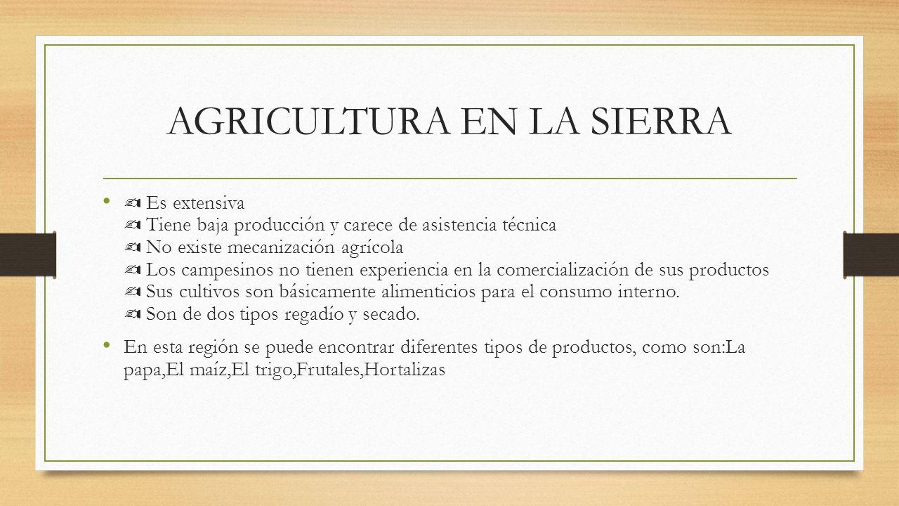 AGRICULTURA EN LA SIERRA