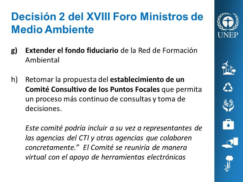 Decisión 2 del XVIII Foro Ministros de Medio Ambiente