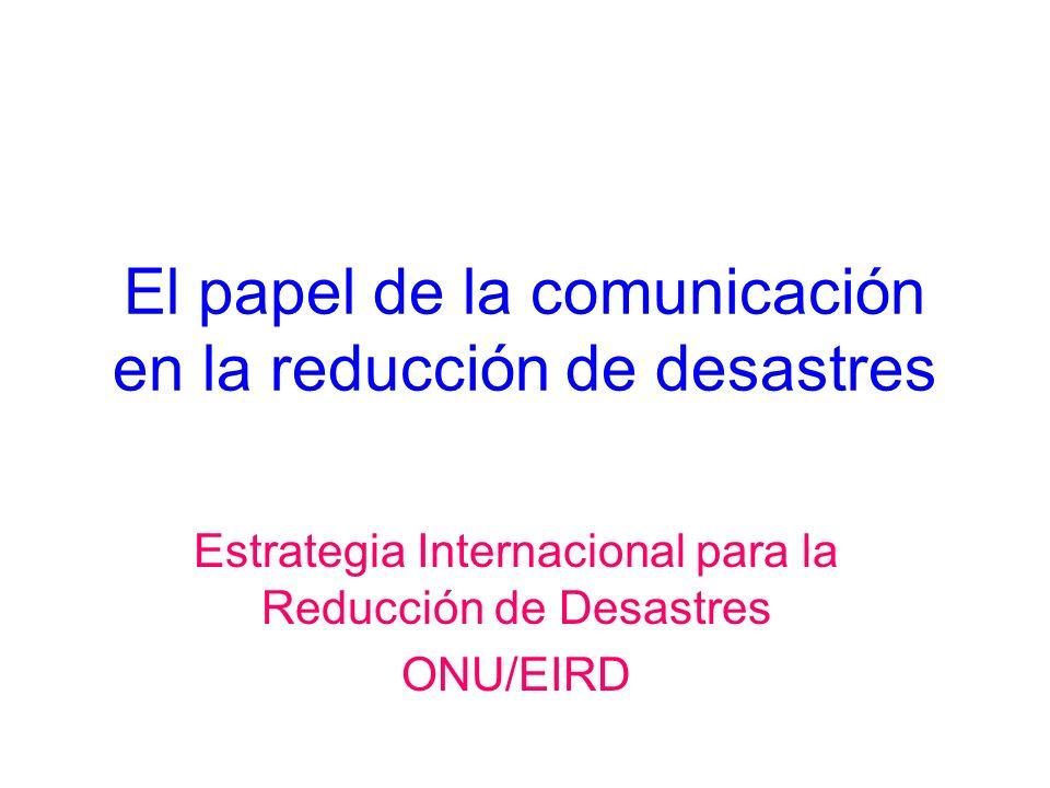El papel de la comunicación en la reducción de desastres