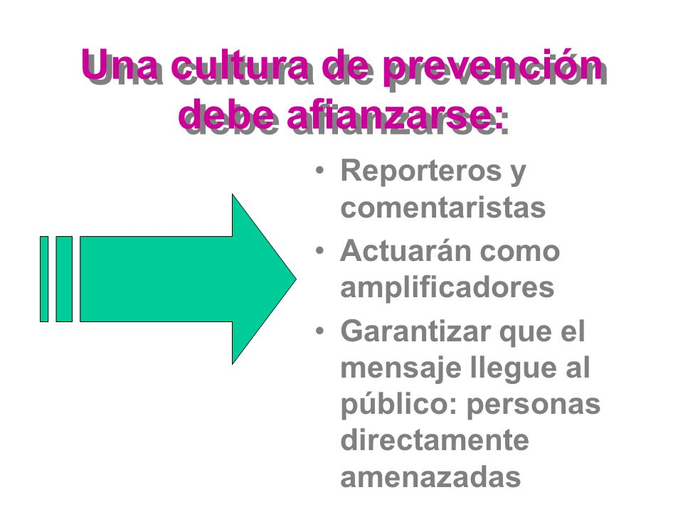 Una cultura de prevención debe afianzarse: