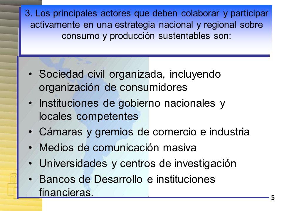 Sociedad civil organizada, incluyendo organización de consumidores