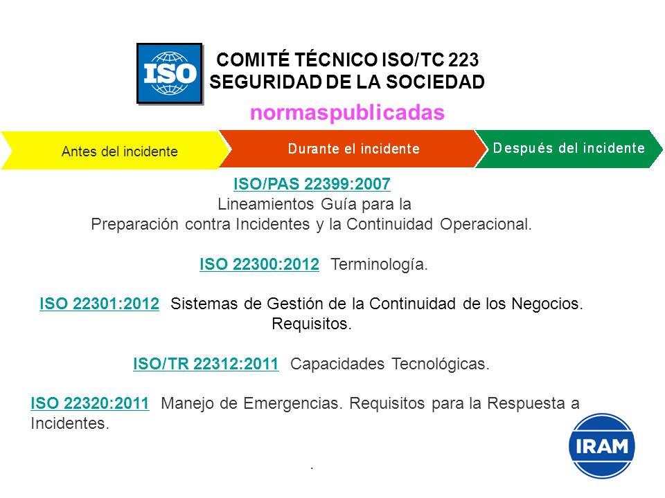COMITÉ TÉCNICO ISO/TC 223 SEGURIDAD DE LA SOCIEDAD normaspublicadas