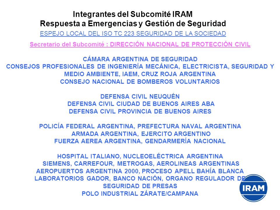 ESPEJO LOCAL DEL ISO TC 223 SEGURIDAD DE LA SOCIEDAD