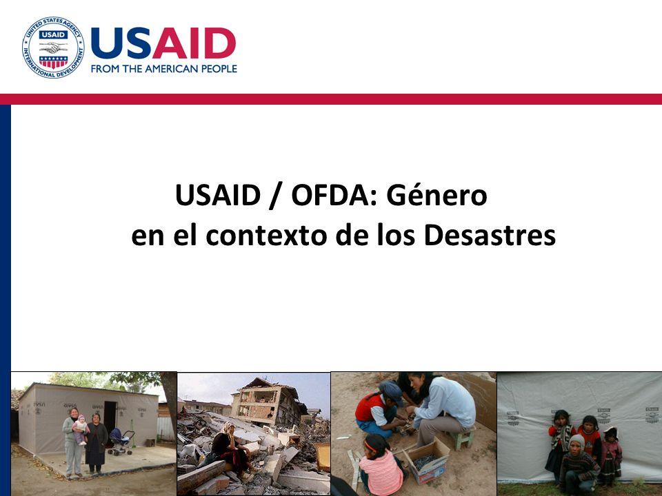 USAID / OFDA: Género en el contexto de los Desastres