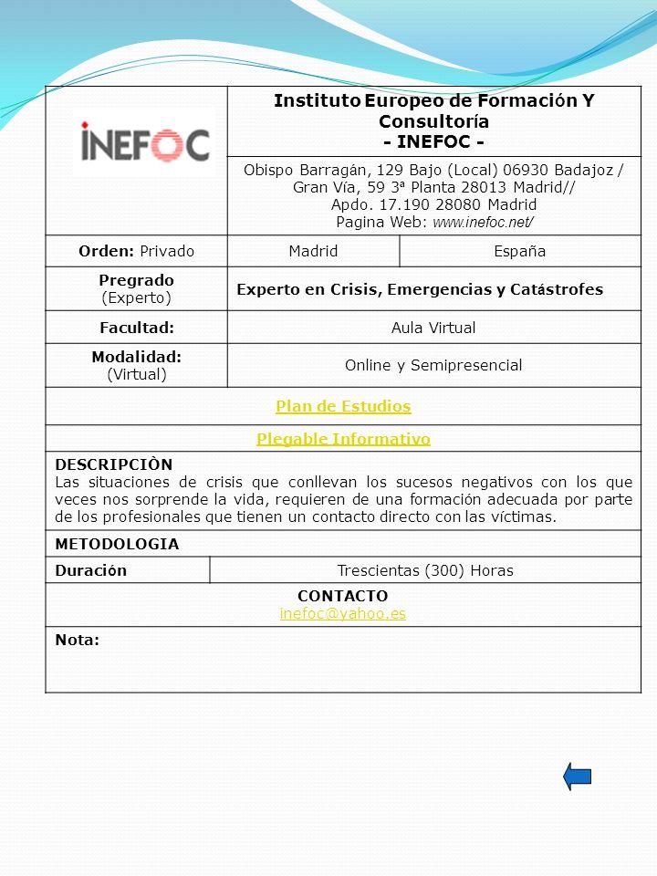 Instituto Europeo de Formación Y Consultoría - INEFOC -