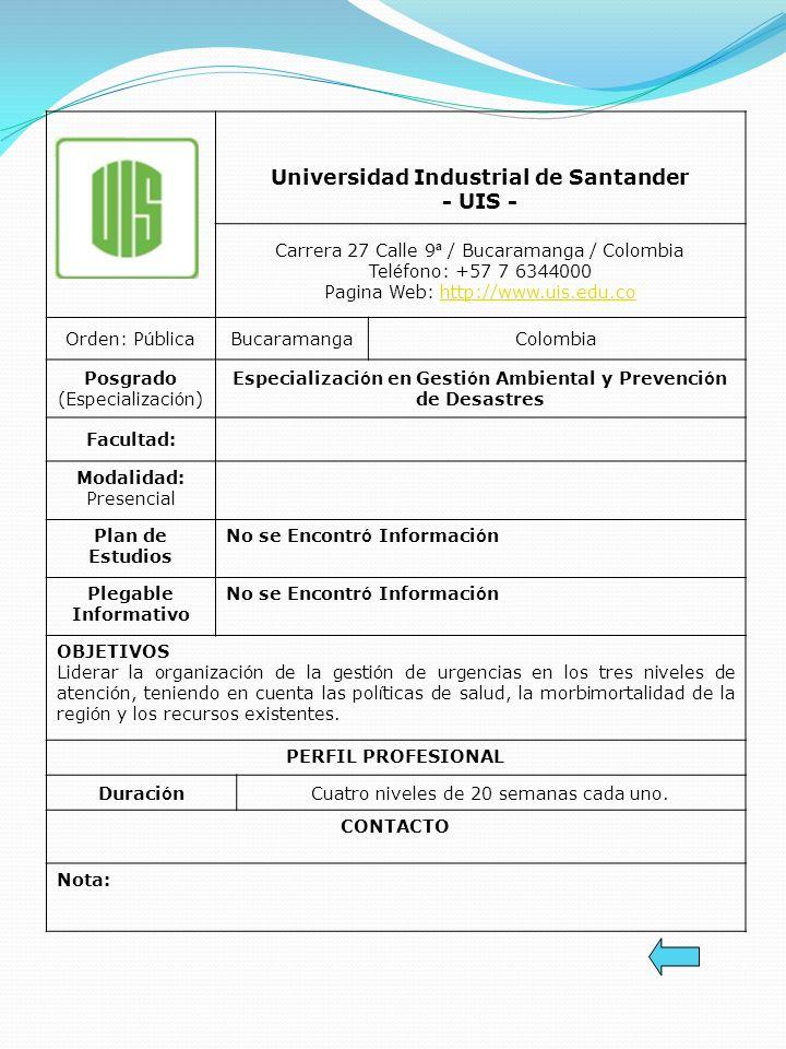 Universidad Industrial de Santander - UIS -