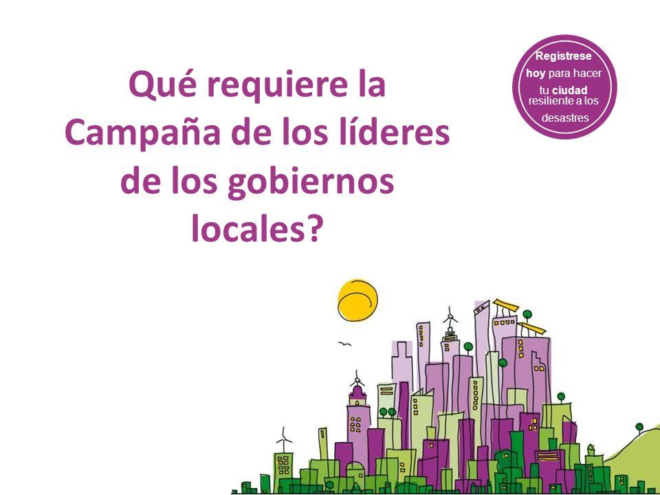 Qué requiere la Campaña de los líderes de los gobiernos locales