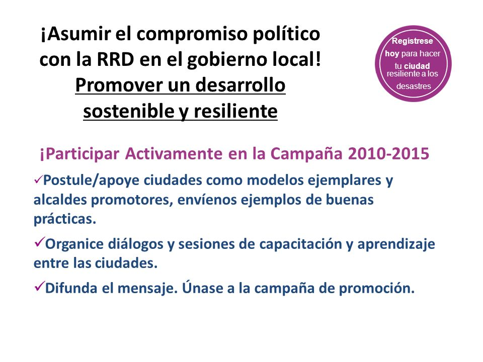 ¡Asumir el compromiso político con la RRD en el gobierno local!