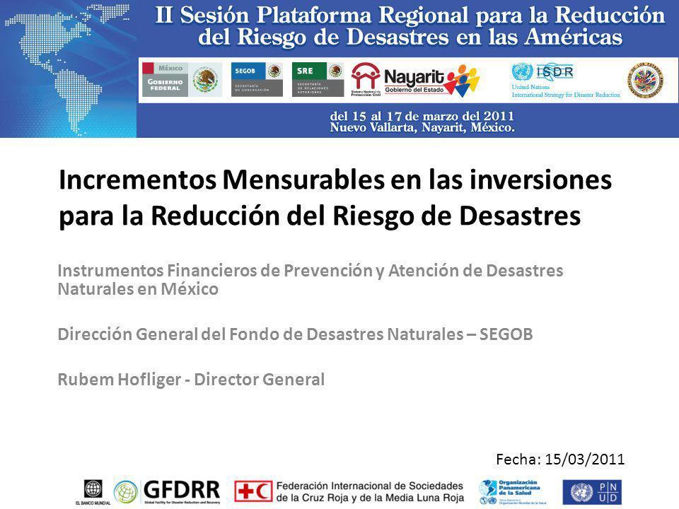 Incrementos Mensurables en las inversiones para la Reducción del Riesgo de Desastres