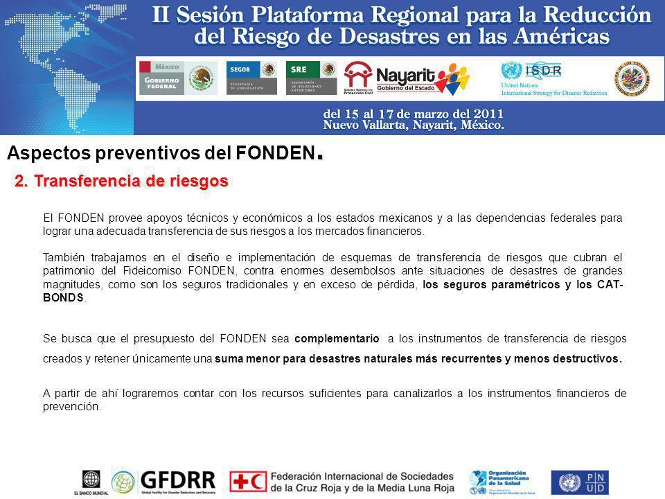 Aspectos preventivos del FONDEN.
