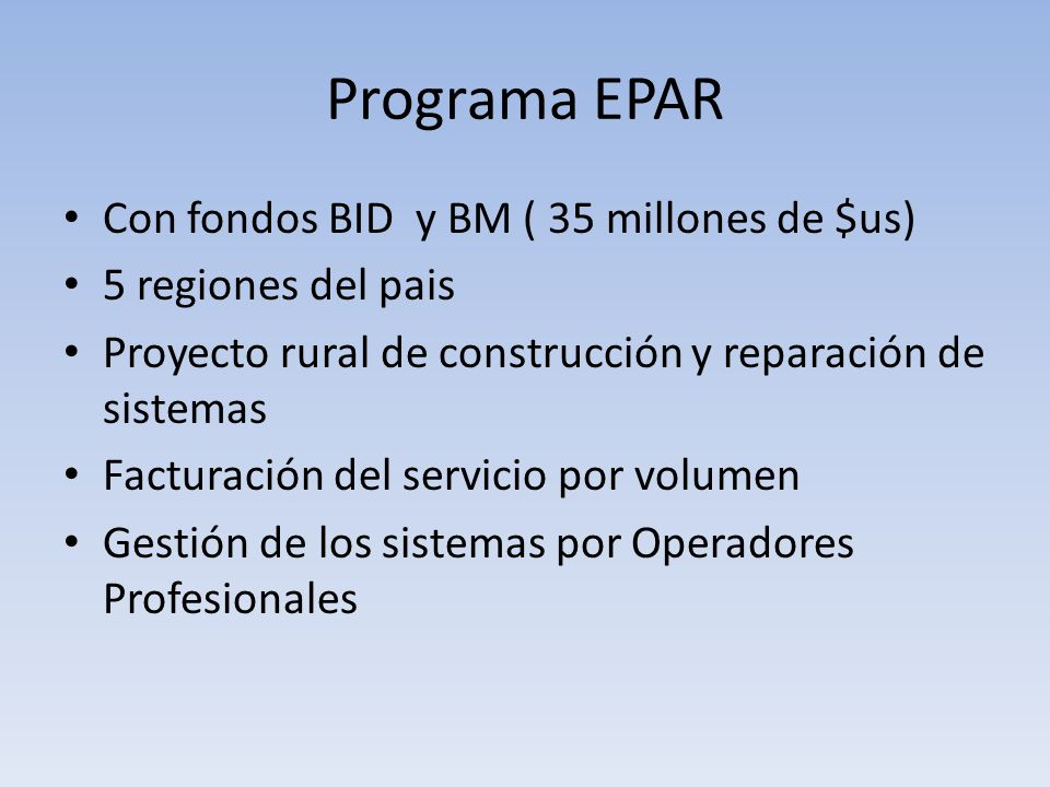 Programa EPAR Con fondos BID y BM ( 35 millones de $us)