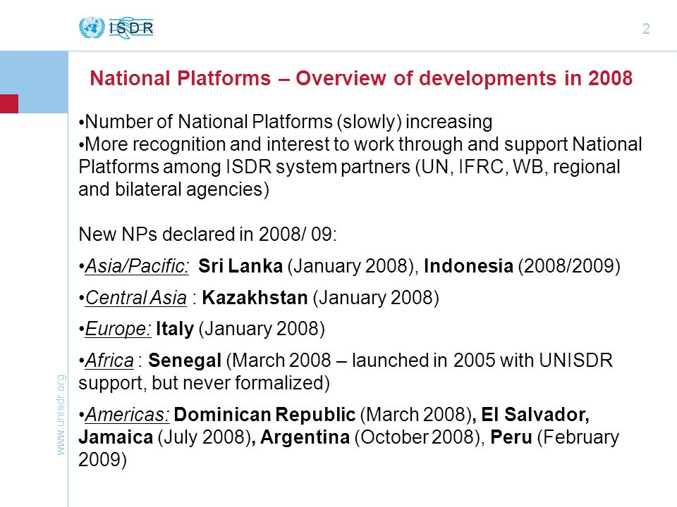National Platforms – Overview of developments in 2008
