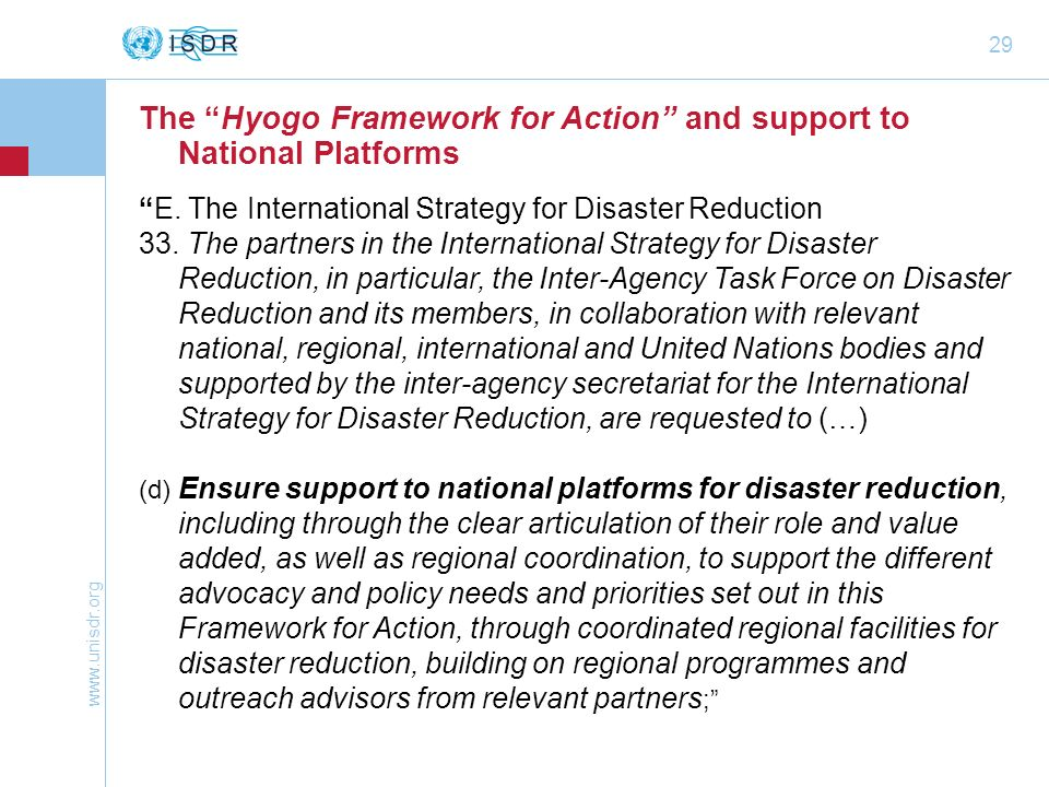 The Hyogo Framework for Action and support to National Platforms