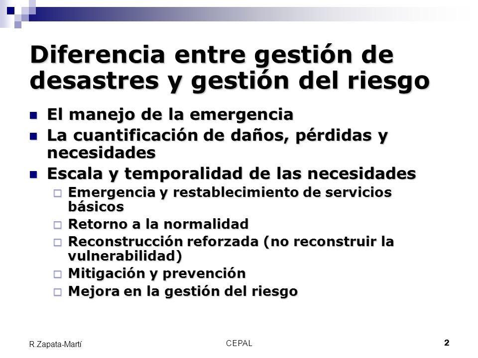 Diferencia entre gestión de desastres y gestión del riesgo