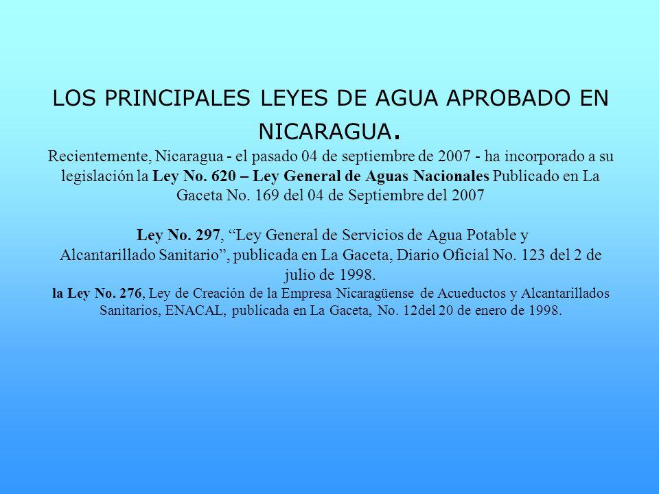 LOS PRINCIPALES LEYES DE AGUA APROBADO EN NICARAGUA
