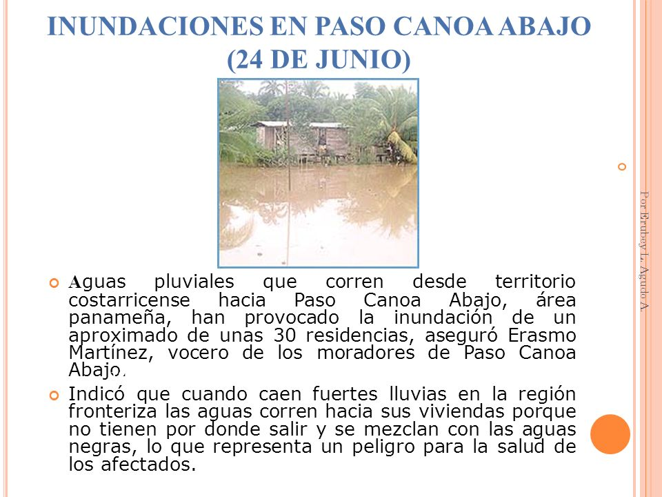 INUNDACIONES EN PASO CANOA ABAJO (24 DE JUNIO)