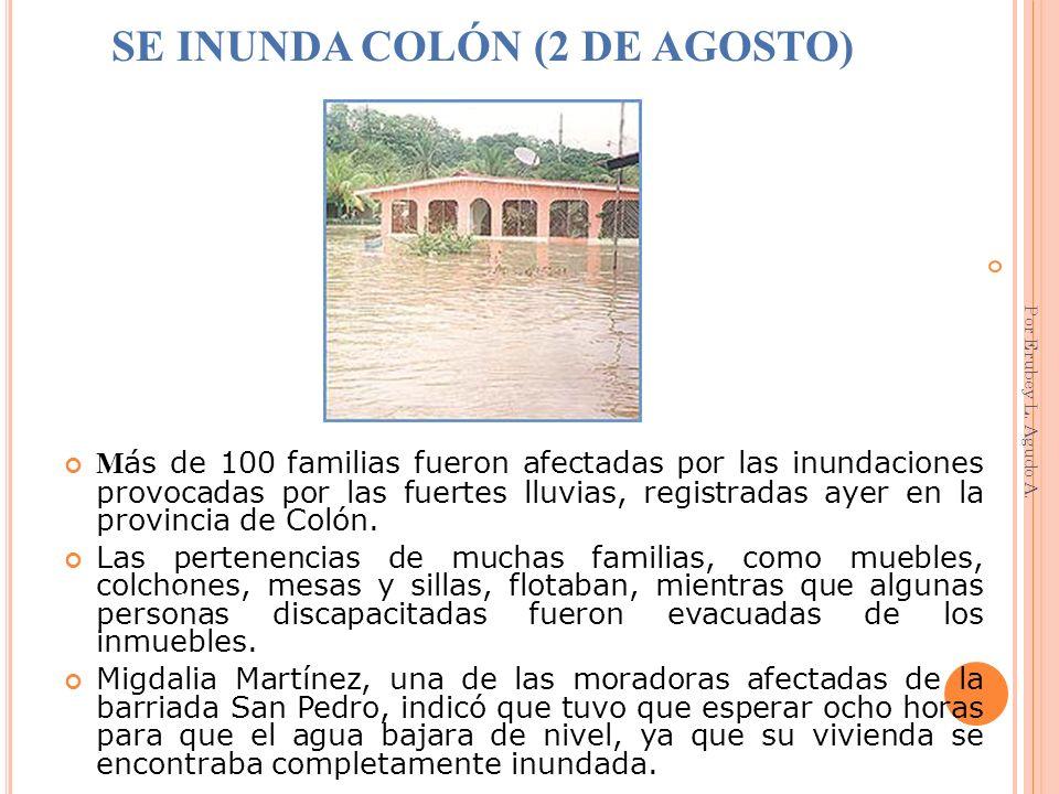SE INUNDA COLÓN (2 DE AGOSTO)