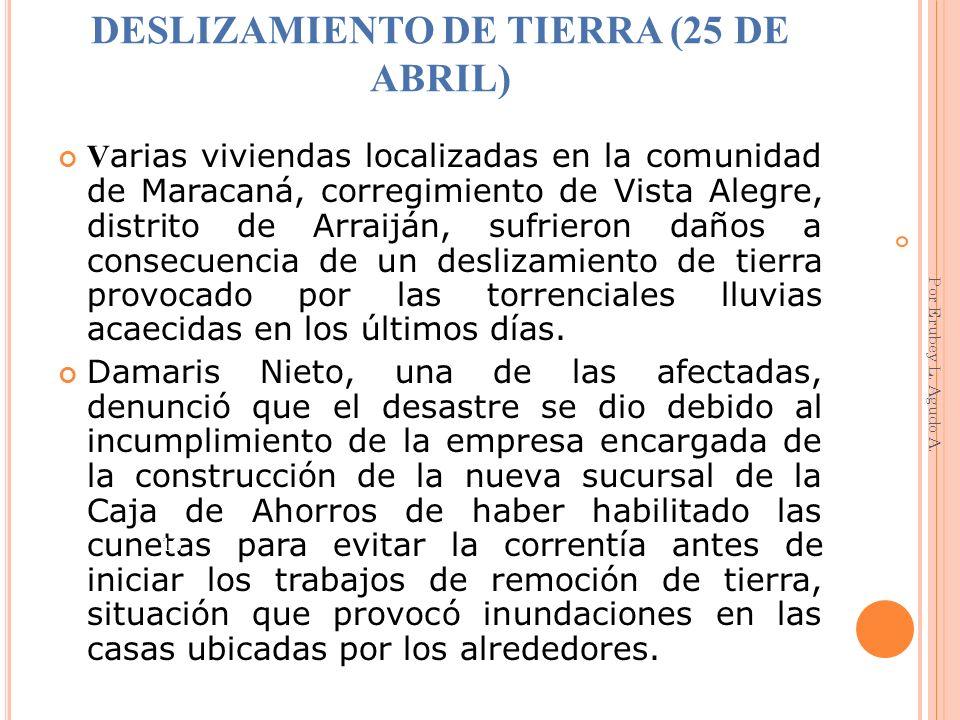 DESLIZAMIENTO DE TIERRA (25 DE ABRIL)
