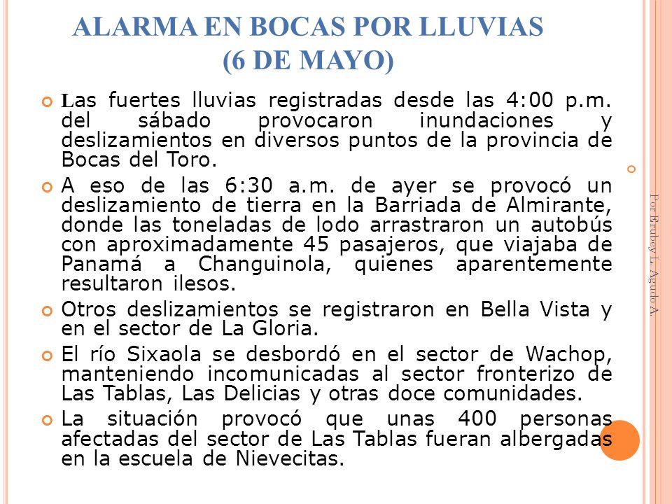ALARMA EN BOCAS POR LLUVIAS (6 DE MAYO)