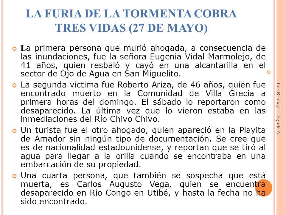 LA FURIA DE LA TORMENTA COBRA TRES VIDAS (27 DE MAYO)
