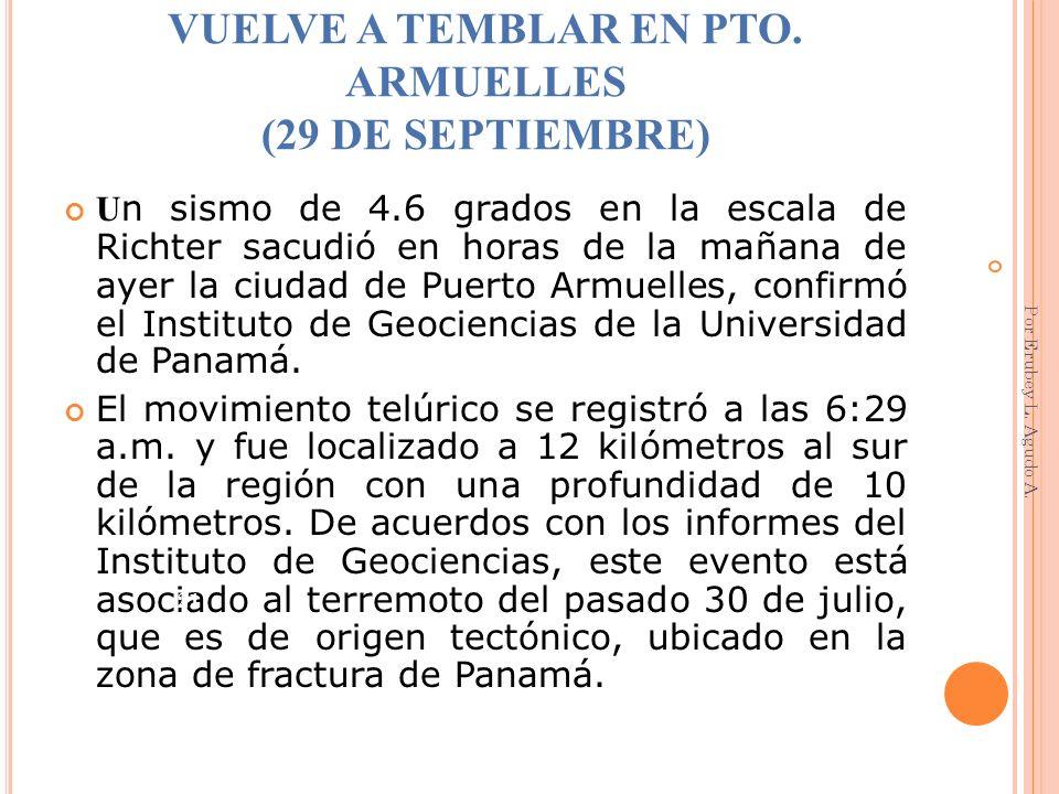 VUELVE A TEMBLAR EN PTO. ARMUELLES (29 DE SEPTIEMBRE)