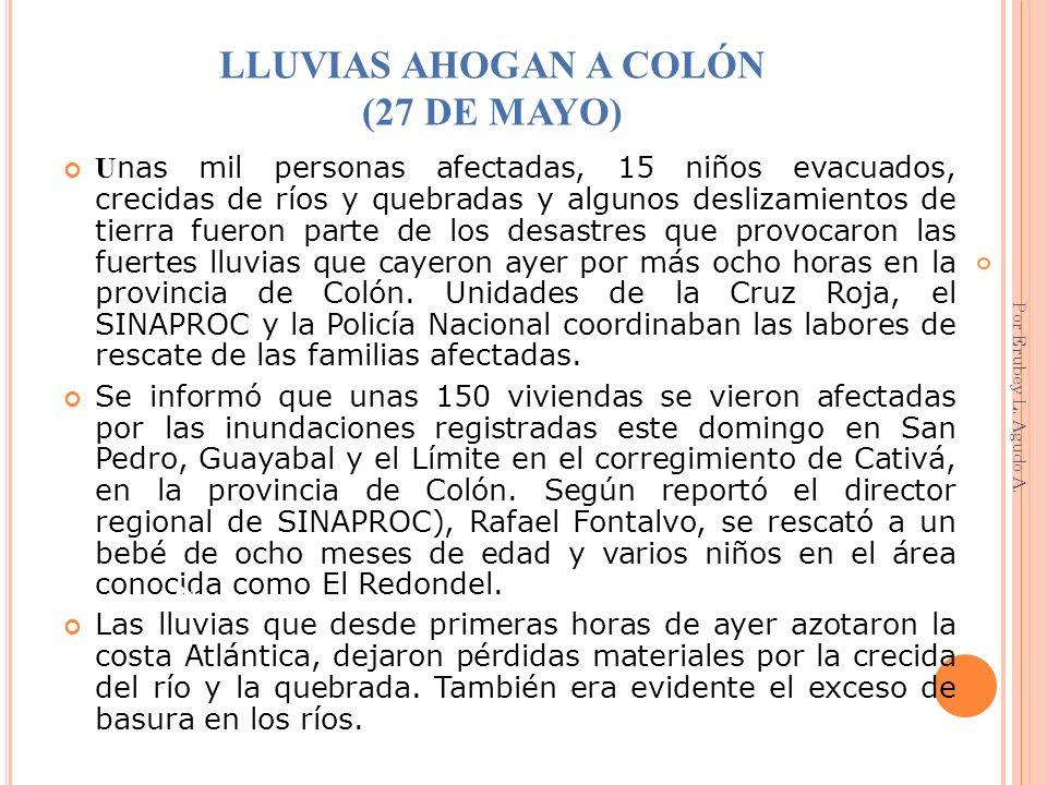 LLUVIAS AHOGAN A COLÓN (27 DE MAYO)