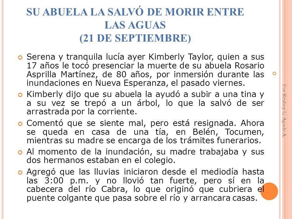 SU ABUELA LA SALVÓ DE MORIR ENTRE LAS AGUAS (21 DE SEPTIEMBRE)
